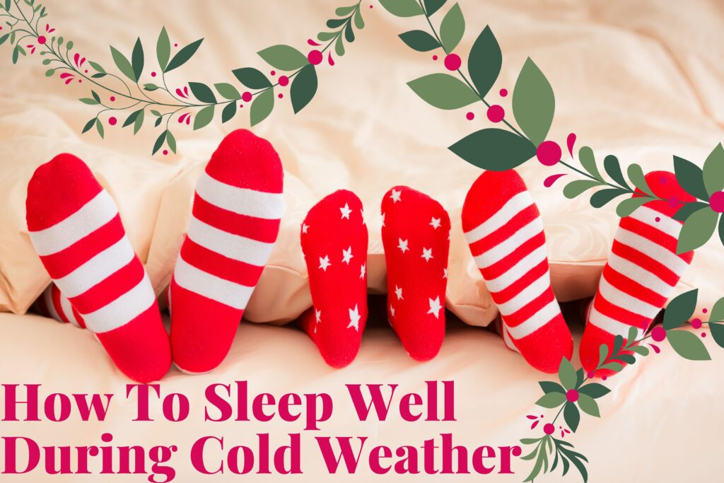 How To Sleep Well During Cold Weather