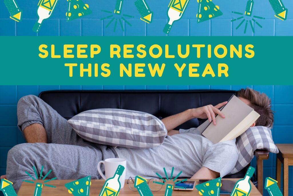 Sleep Resolutions This New Year