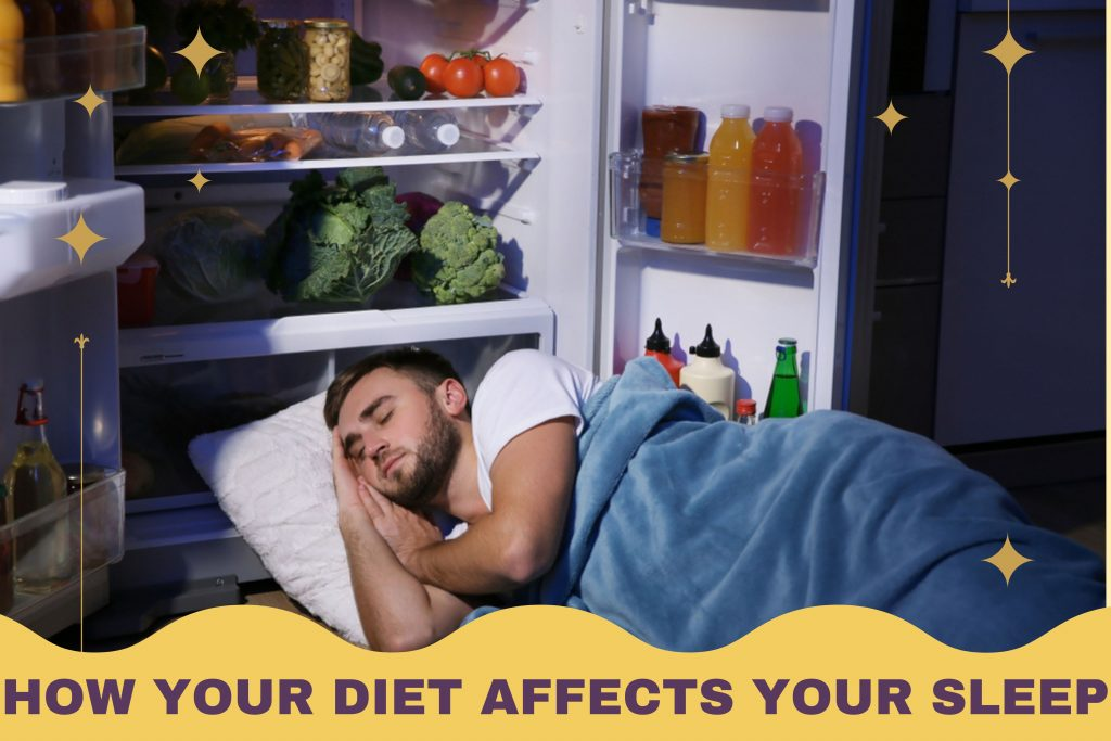 How Your Diet Affects Your Sleep